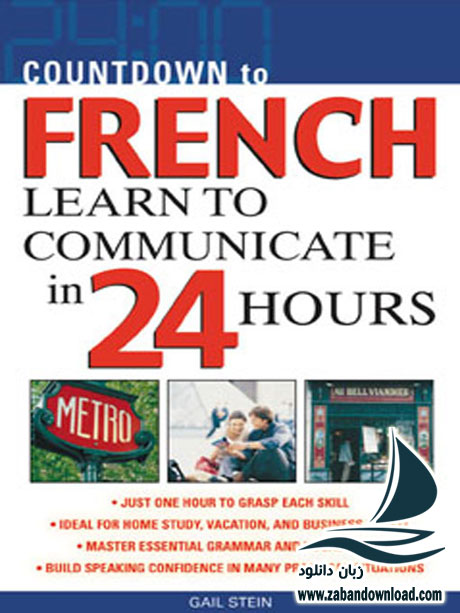 Countdown to French -Learn to communicate in 24 hours